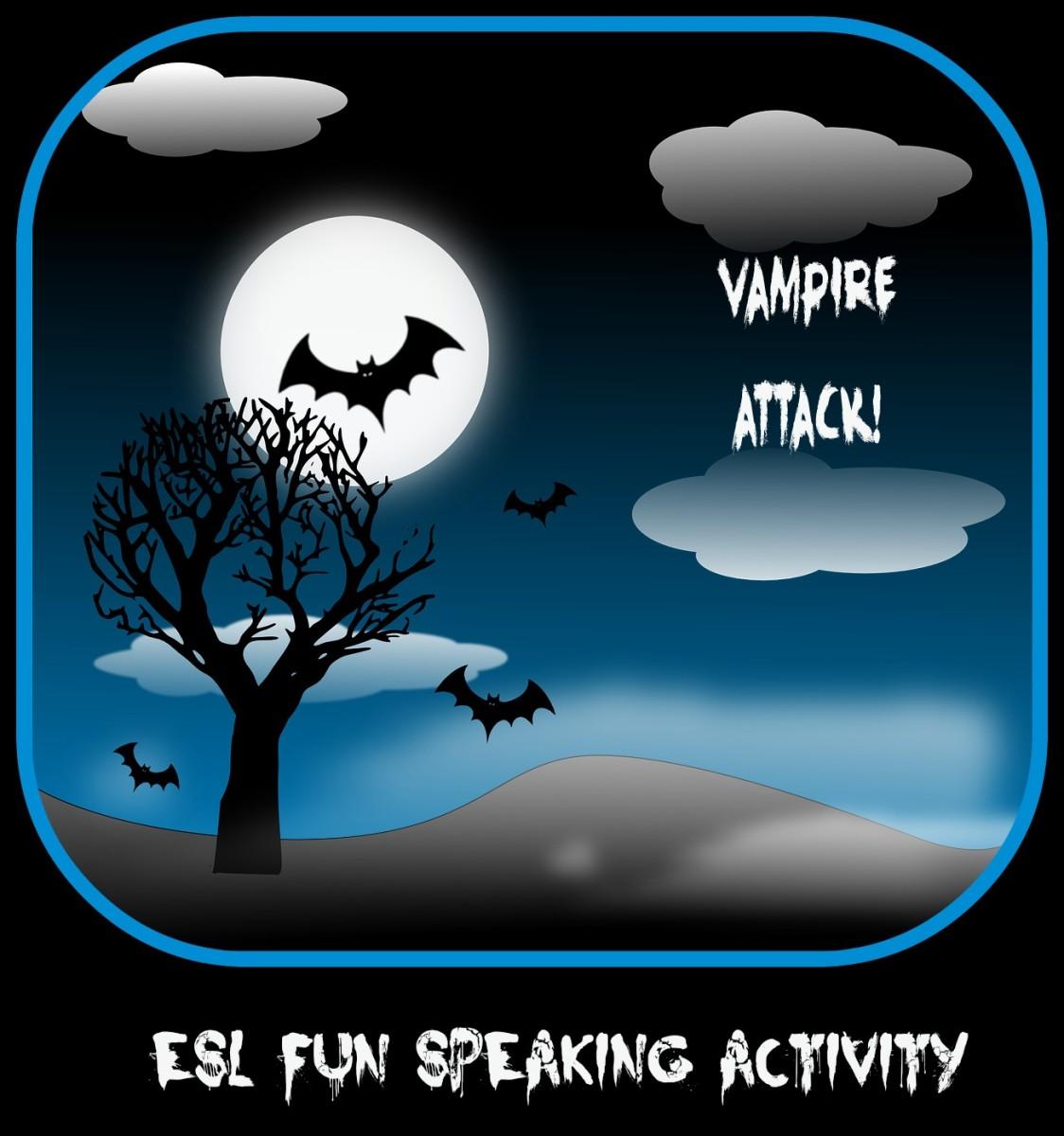ESL Fun Speaking Activity - Vampire Attack
