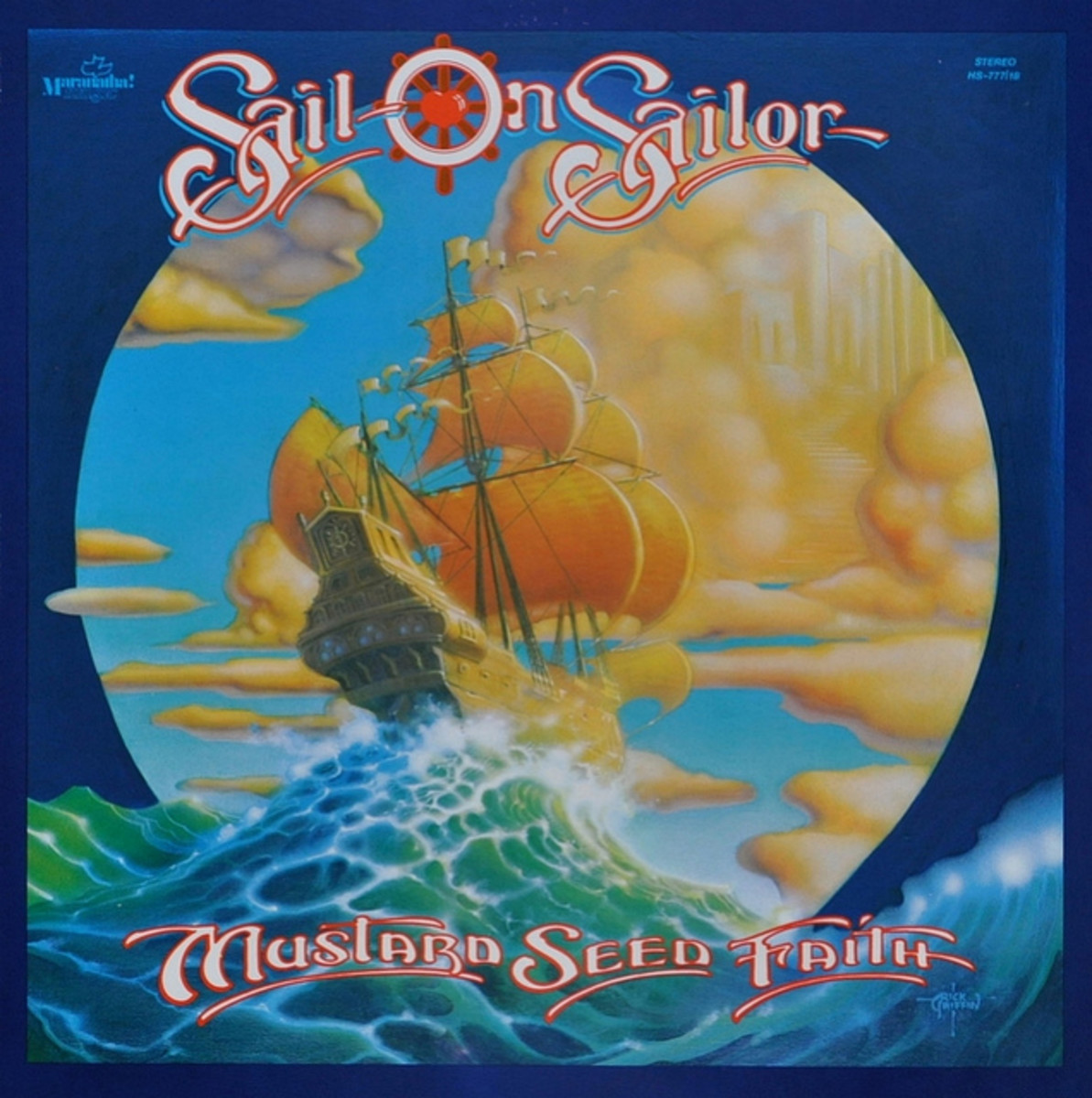 "Sail On Sailor ""Mustard Seed Faith"" Maranatha! Music 12"" LP vinyl record, US Pressing (1975) Album Cover Art by Rick Griffin"