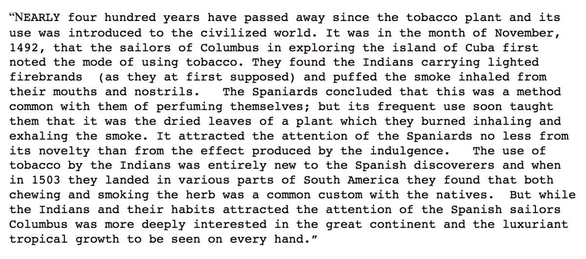 """Source 9:  A description of the Spanish discovery of tobacco from """"Tobacco: It's History, Varieties, Culture, Manufacture and Commerce by E.R. Billings, 1875"""