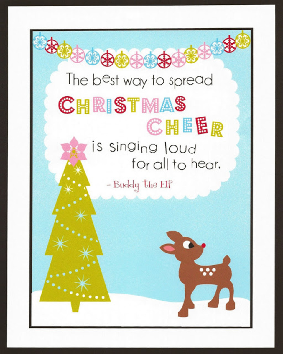 The Best Ever Christmas Printable From thejacobsclan.blogspot.com.  This quote is from my favorite movie, Elf, starring Will Farrell.