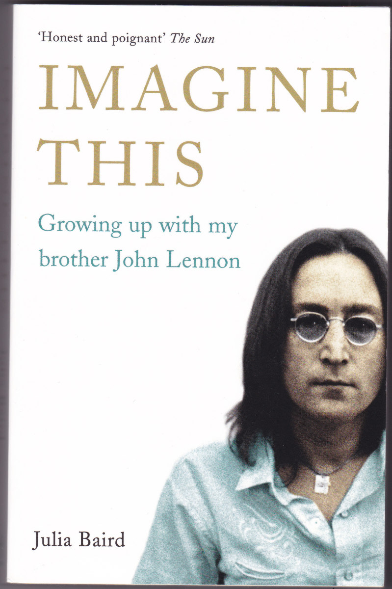 IMAGINE THIS Growing up with my brother John Lennon – a Book Review
