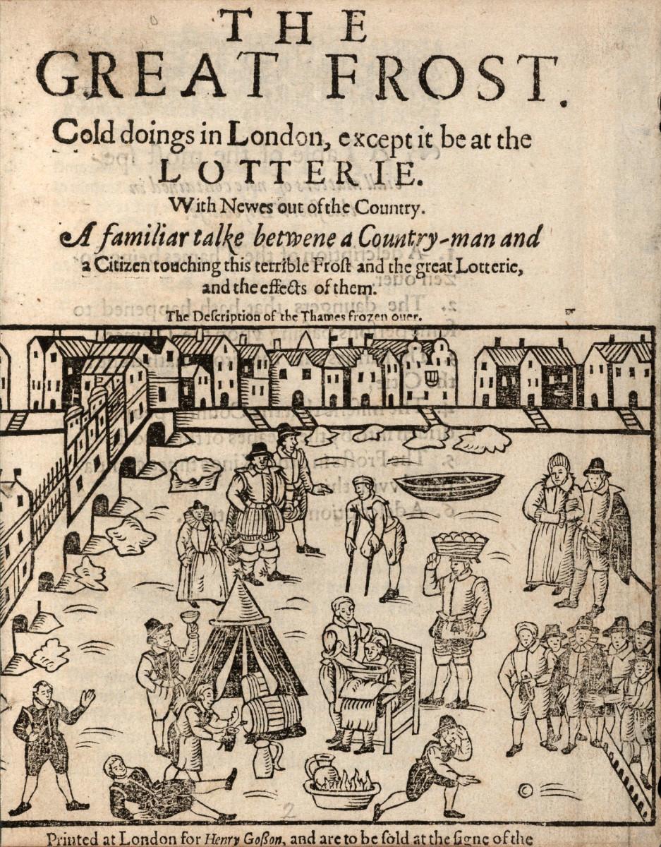 Late Stuart era, 'Great Frost Fair Lotterie' - wintertime social life extended to the river near London Bridge