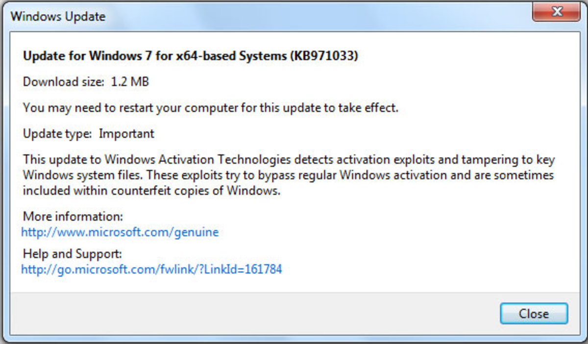 Update KB971033 was designed to trace crack exploits in Windows 7
