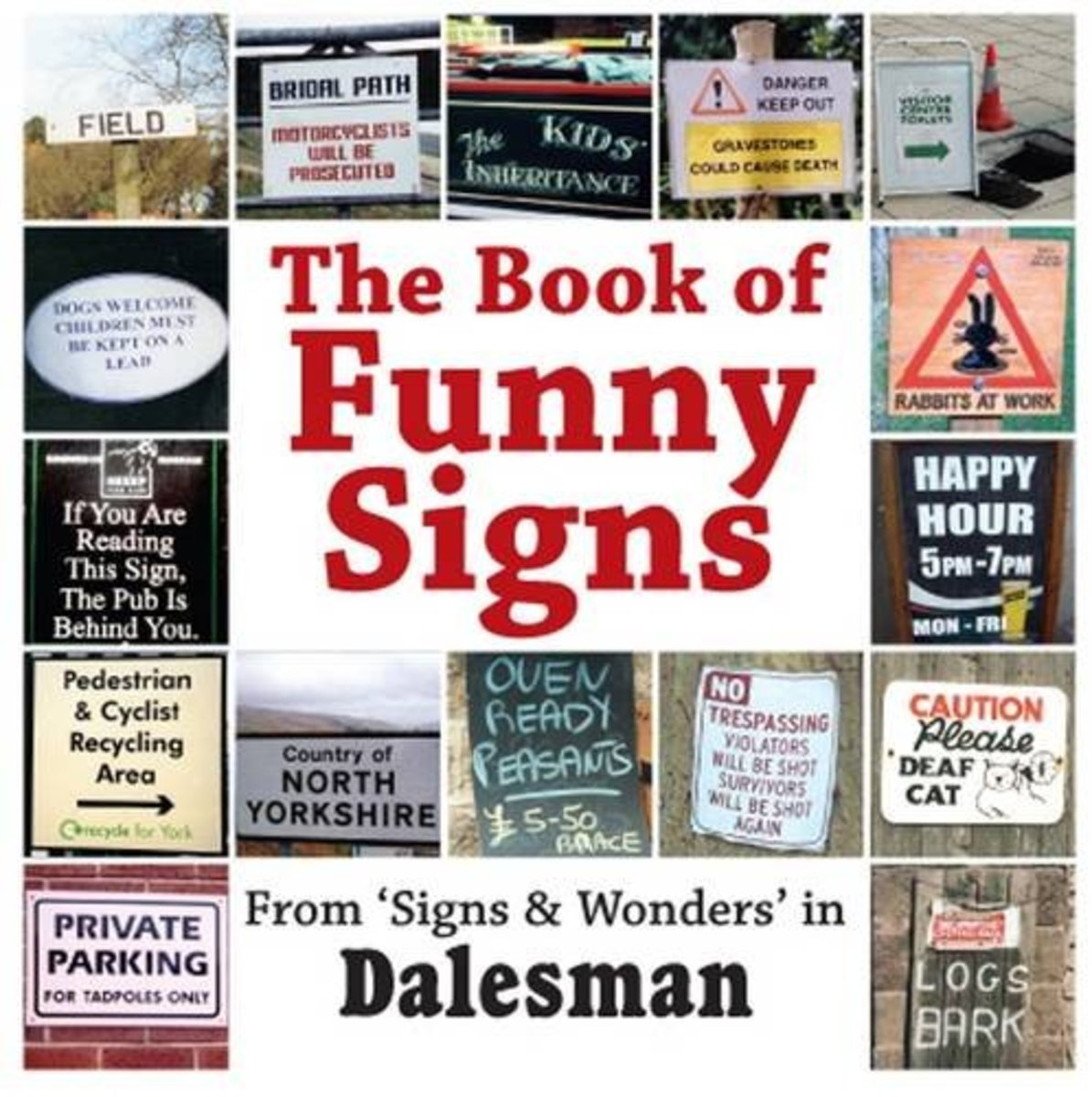 Split your sides, go on. Have a go at this one from the Dalesman press, it'll tickle you raw