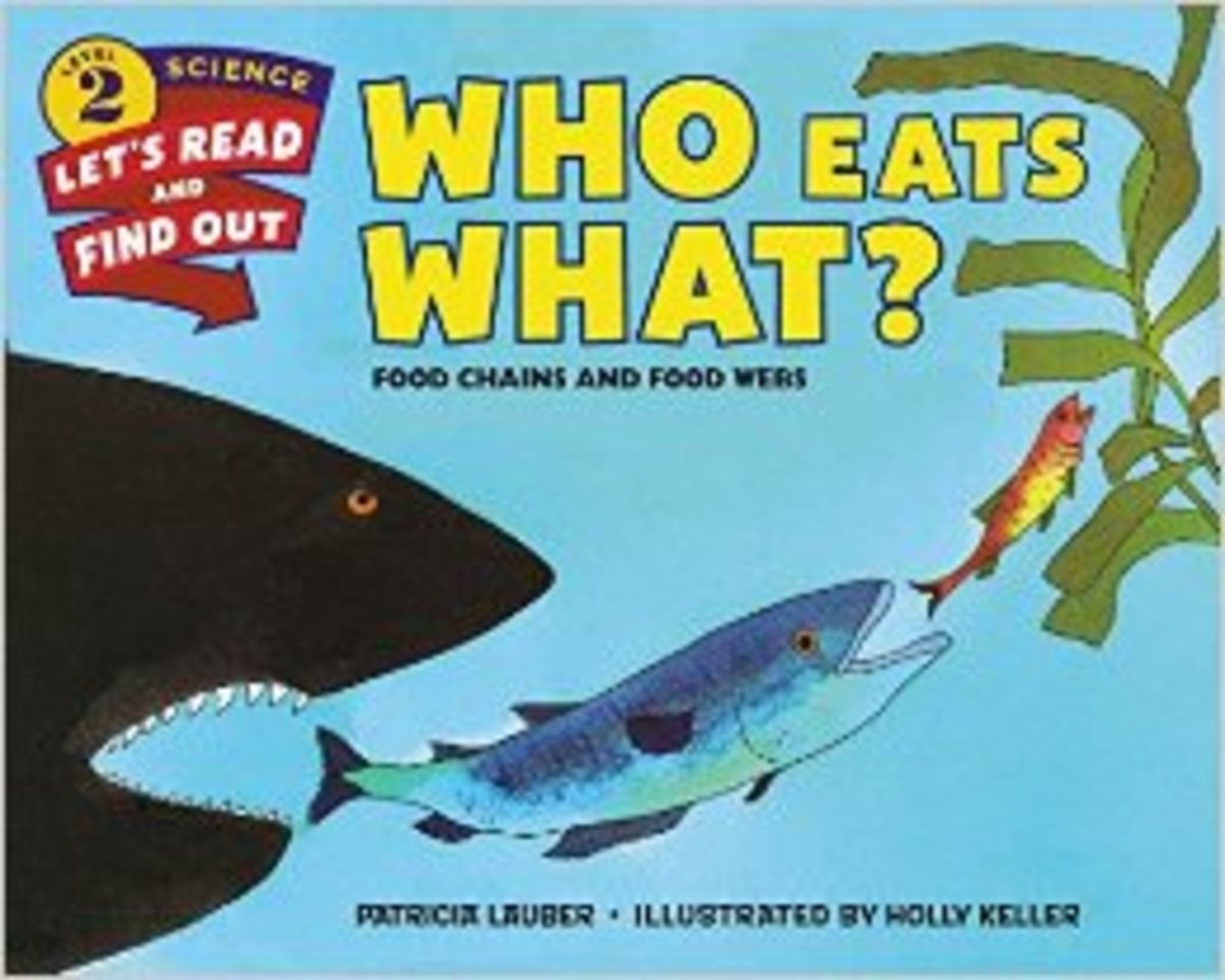 Who Eats What?: Food Chains and Food Webs (Let's-Read-and-Find-Out Science 2) by Patricia Lauber - Images are from amazon.com.