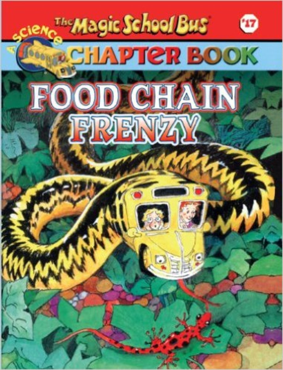 Food Chain Frenzy (The Magic School Bus Chapter Book, No. 17) by Anne Capeci