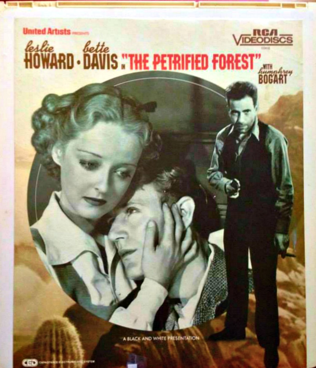 The Petrified Forest, RCA SelectaVision CED Video Disc  ...  Leslie Howard, as Alan Squier,  Bette Davis, as Gabrielle Maple, and  Humphrey Bogart, as Duke Mantee.  A waitress, a hobo and a bank robber get mixed up at a lonely diner in the desert.