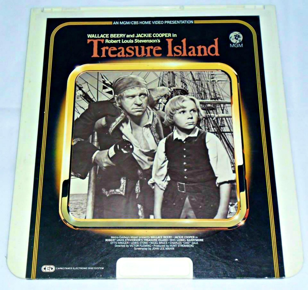 A Classic, Treasure Island, on a RCA SelectaVision VideoDisc, Staring  Wallace Beery, as Long John Silver. and Jackie Cooper Jackie Cooper as Jim Hawkins.  With the amazing  Lionel Barrymore as Billy Bones. Made 1934, one hour and 50 minutes long.