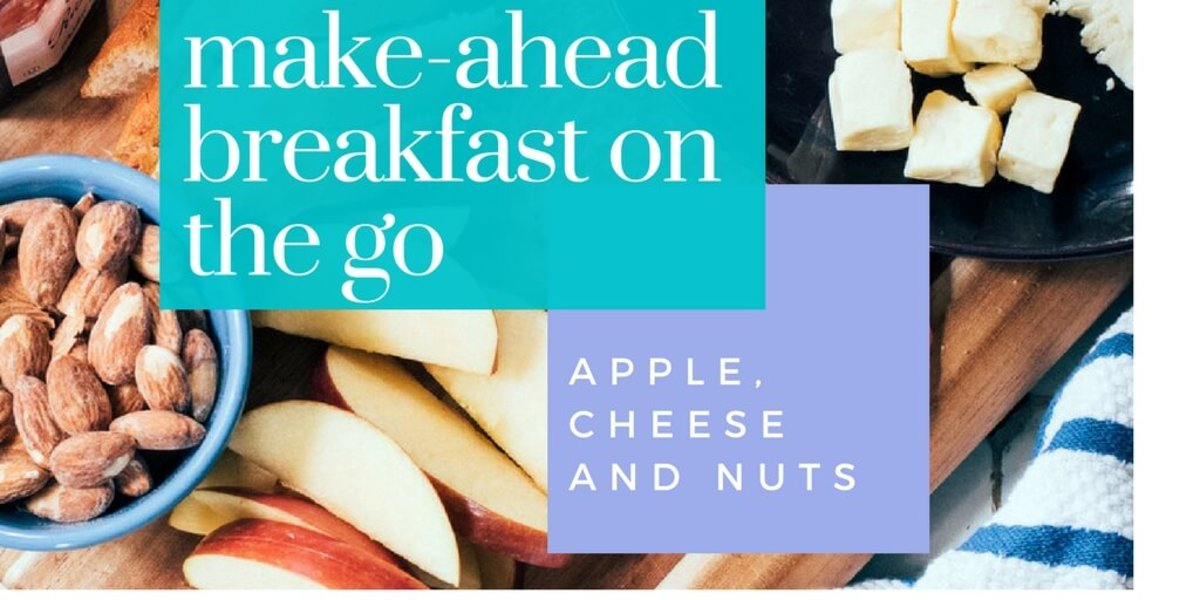 Sliced apple, cheese and nuts, the make-ahead breakfast on the go