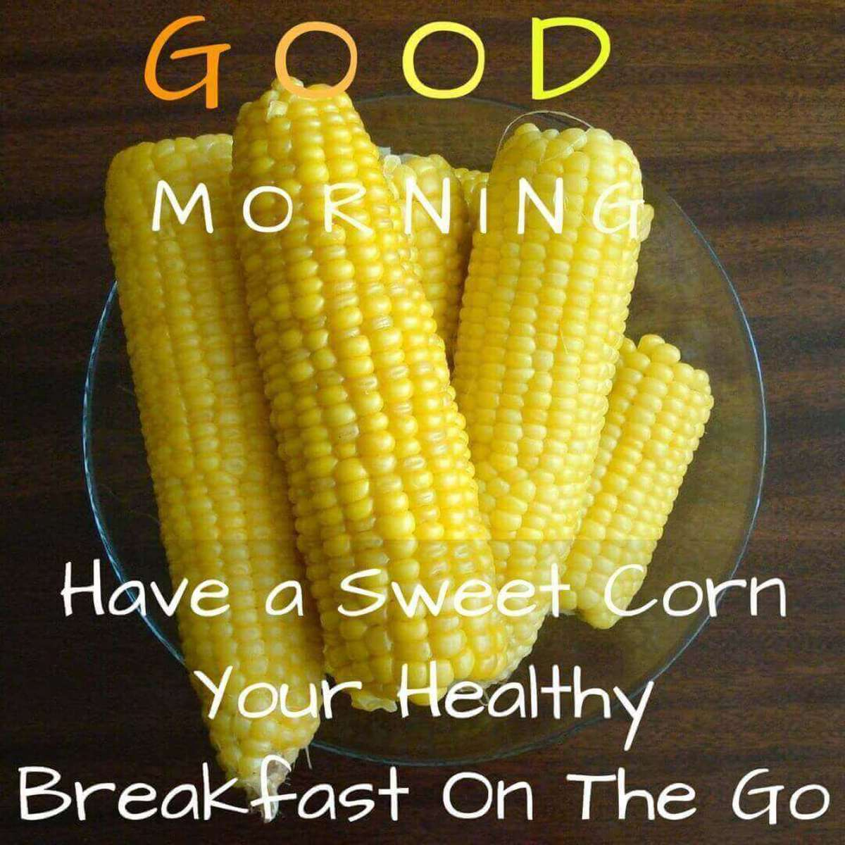 Sweet Corn - Your Cheap Healthy Breakfast on The Go