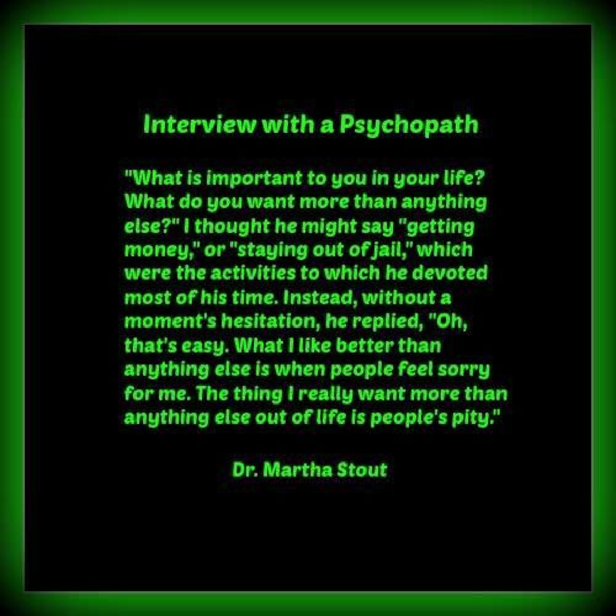 Dr. Martha Stout, The Sociopath Next Door Quote