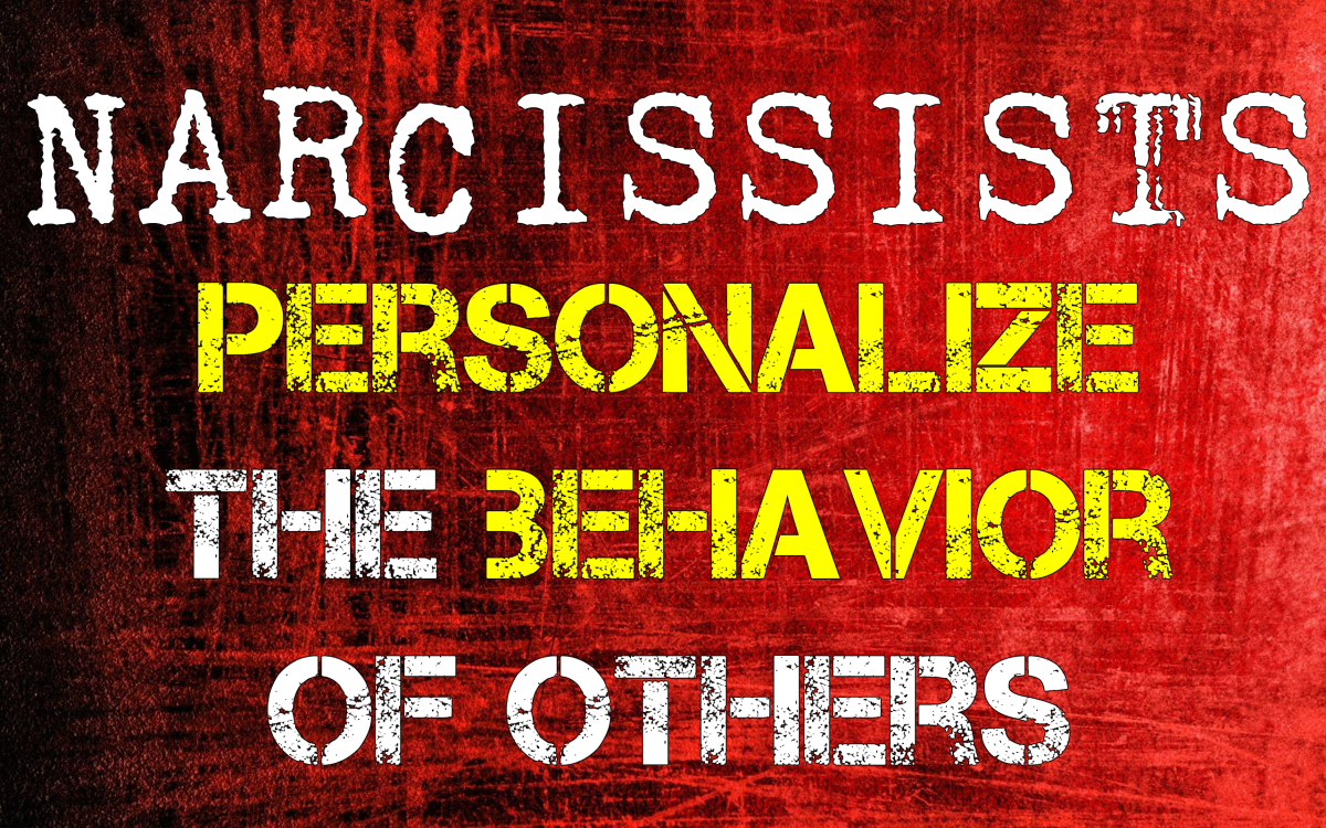 Narcissists Personalize The Behavior of Others