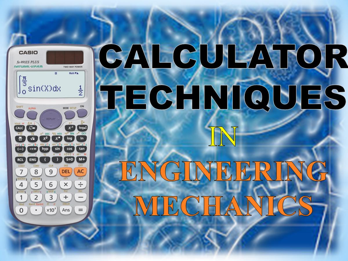 Calculator Techniques for Engineering Mechanics Using Casio Calculators