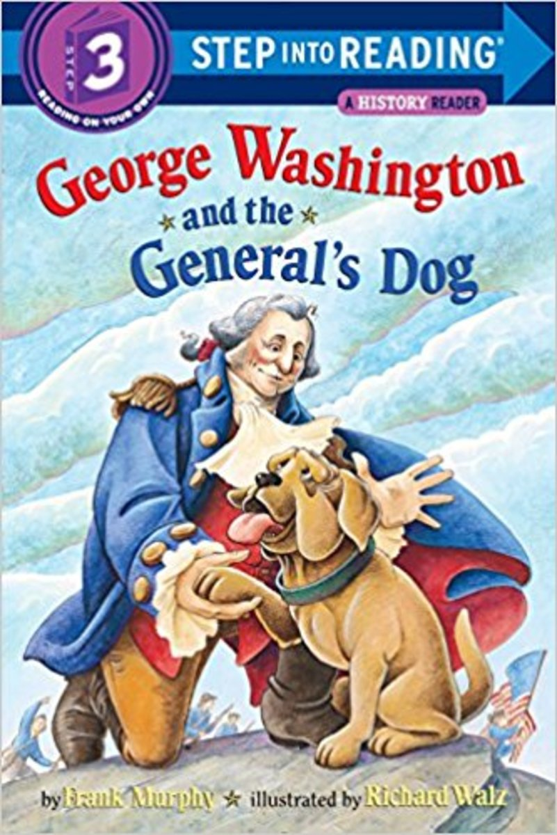 George Washington and the General's Dog (Step-Into-Reading, Step 3) by Frank Murphy - Book images are from amazon .com.