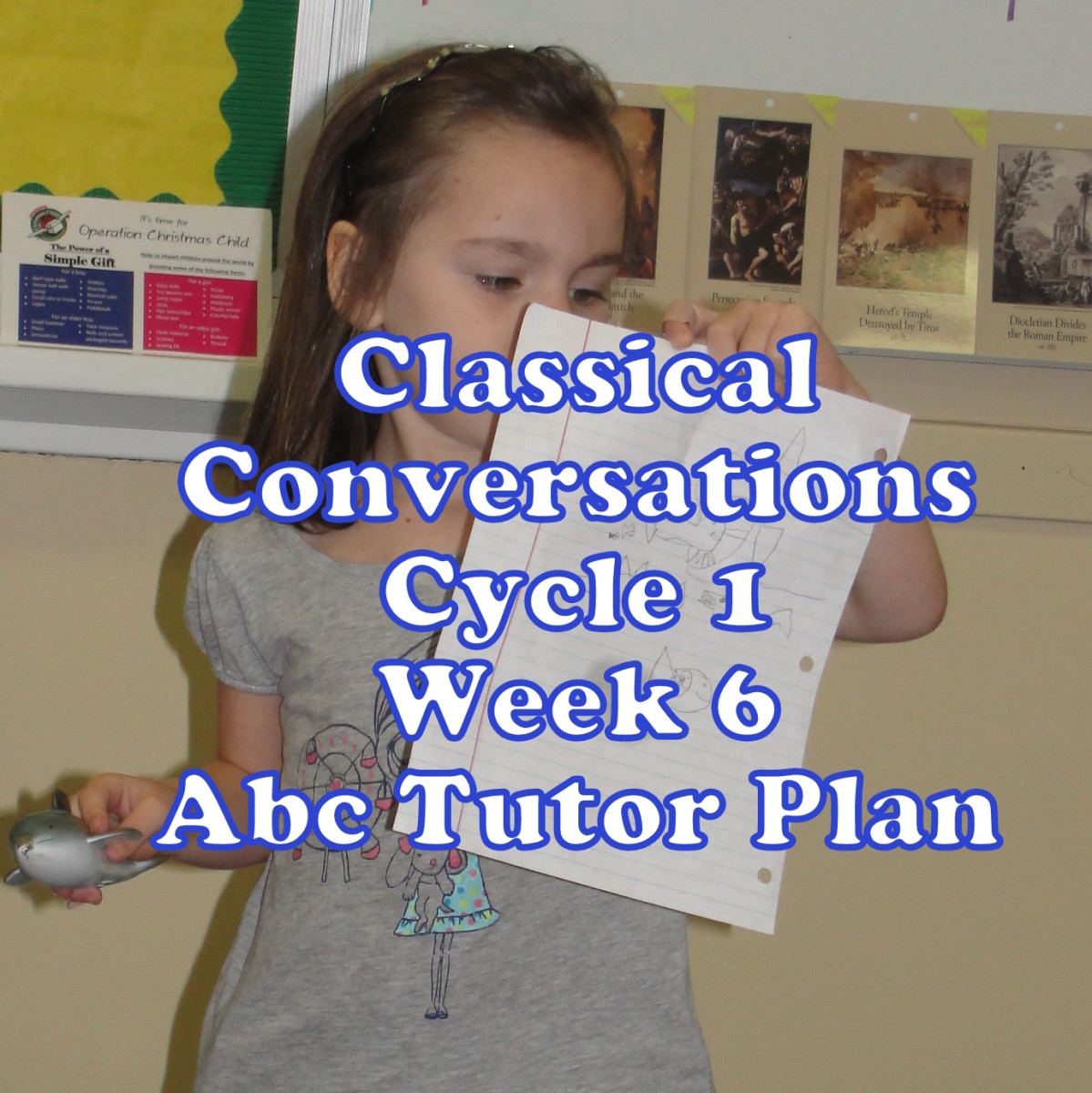 Classical Conversations Cycle 1 Week 6 Abc Tutor Plan - Presentations