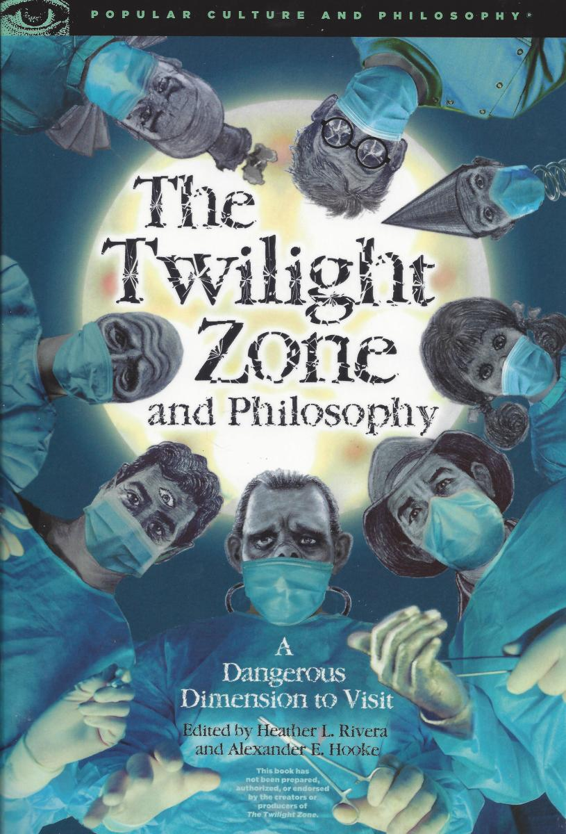 """The Cover of """"The Twilight Zone"""" and Philosophy"""