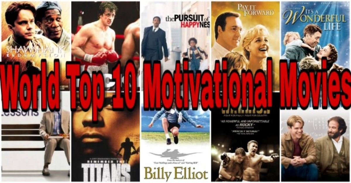 World S Top 10 Motivational Movies Hubpages