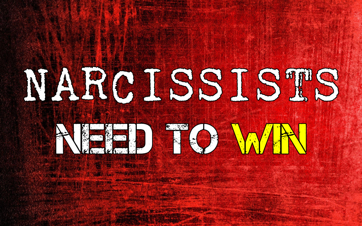 Narcissists Need To Win