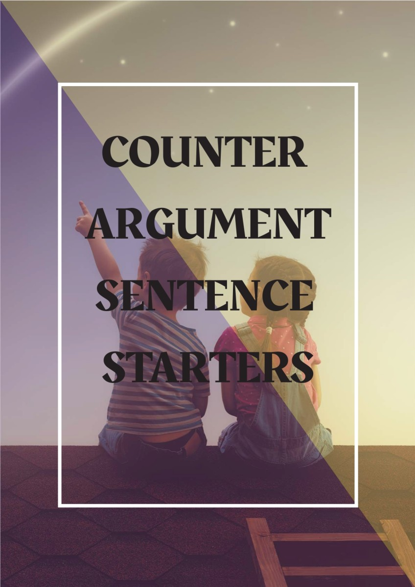 Counter Argument Example Sentence Starters for Essays