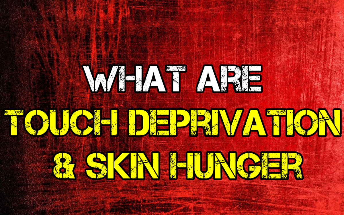 What Are Touch Deprivation & Skin Hunger?