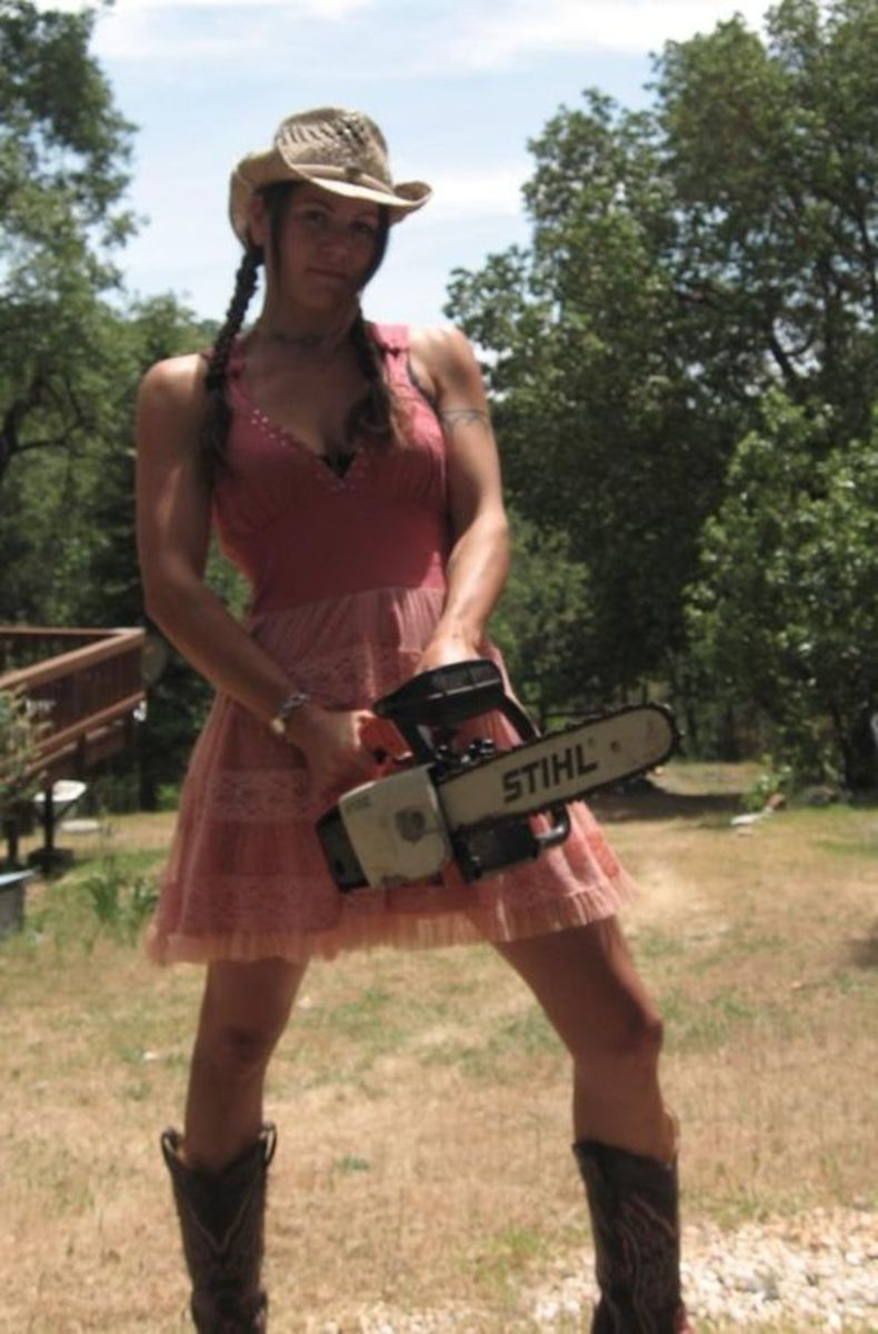 Girls know how to run a chainsaw.