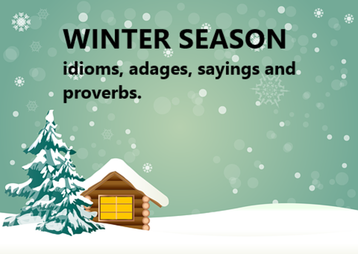 Common Winter Season Idioms, Adages, Quotes, Sayings and Proverbs