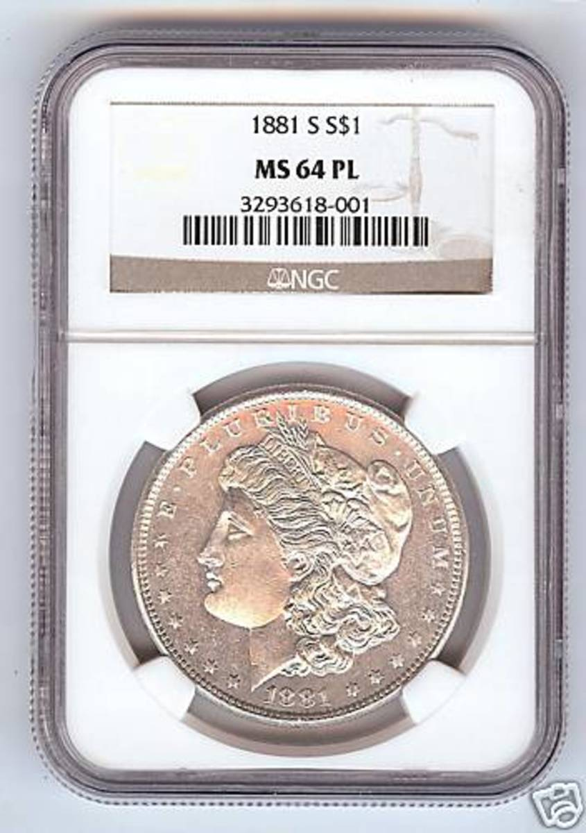 1881-S NGC MS64 PL Morgan Dollar. The PL stands for Proof Like. The surfaces have a mirror like appearance.