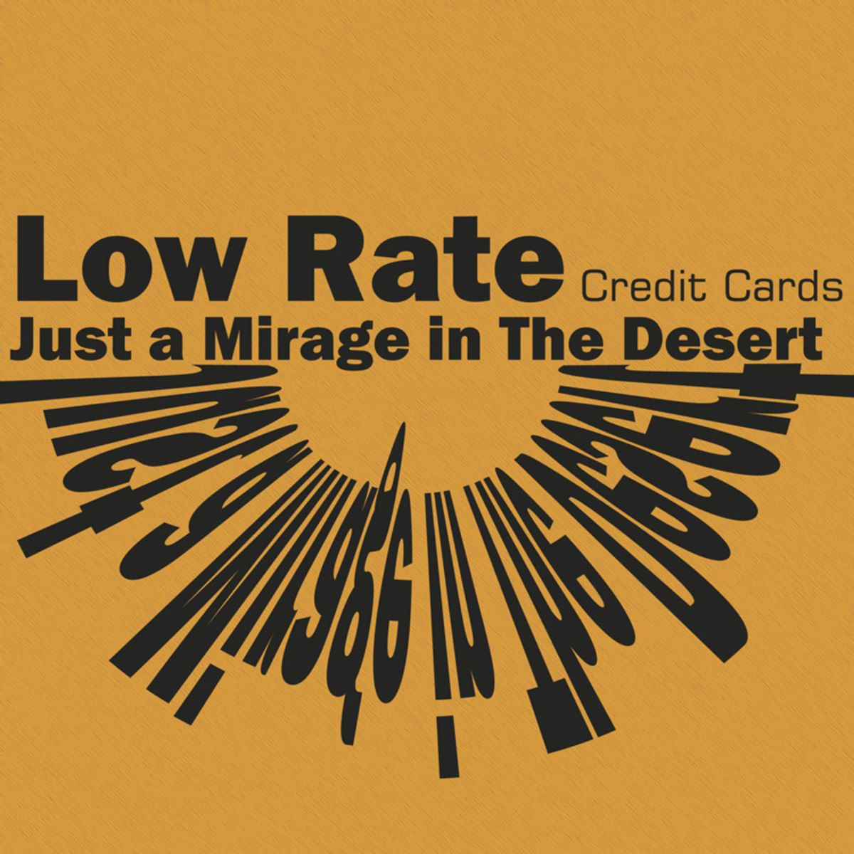 Low Rate Credit Cards: Just a Mirage in The Desert