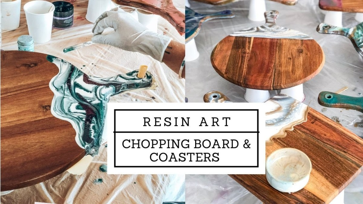 DIY Resin Art Chopping Board and Coasters