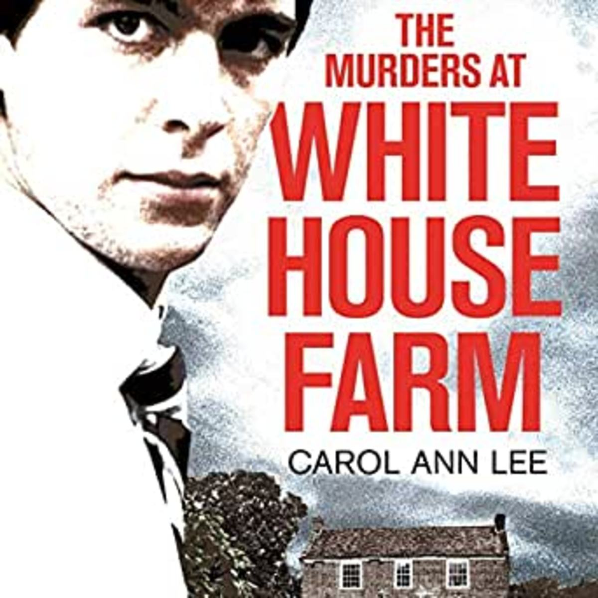 The Murders at White House Farm Book Review