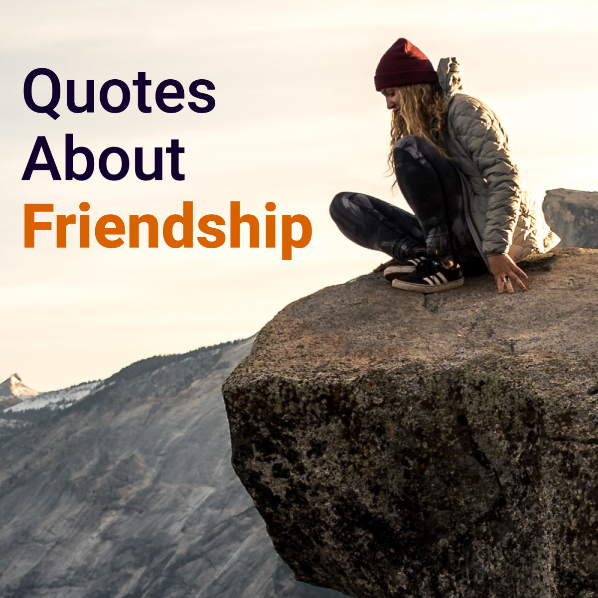 50+ Great Quotes About Friendship