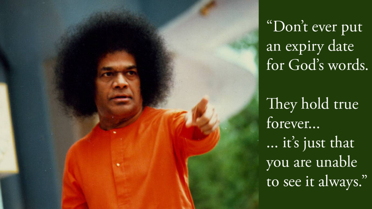 Though not an exact quote from Bhagawan Sri Sathya Sai Baba, it holds good in spirit...