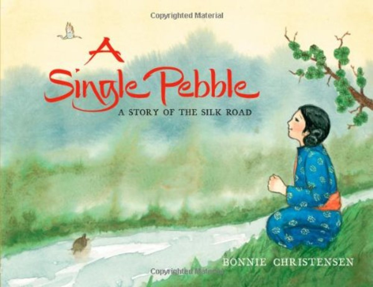 A Single Pebble: A Story of the Silk Road by Bonnie Christensen