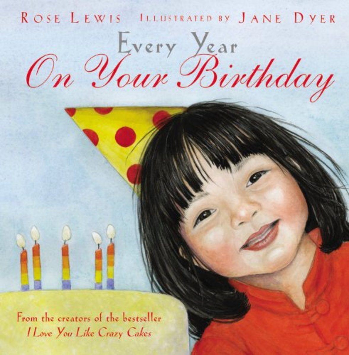 Every Year on Your Birthday by Rose Lewis