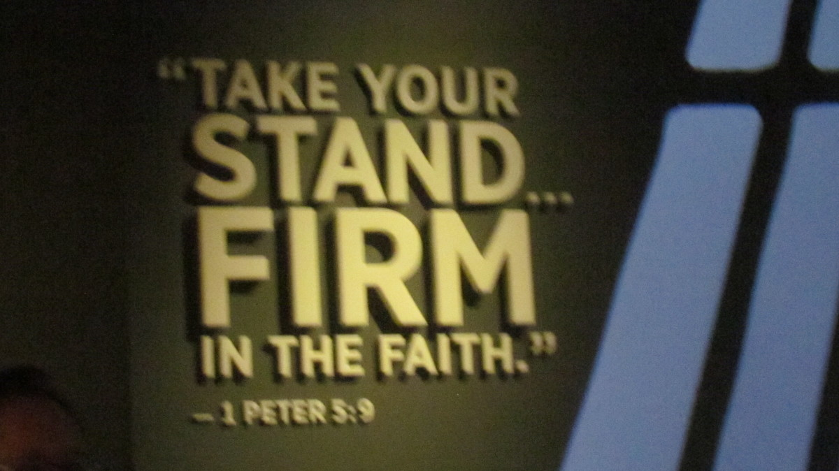 "In one of the numerous galleries this scripture is display at 1Peter 5:9 which states, ""Take your stand . . . Firm in the Faith."