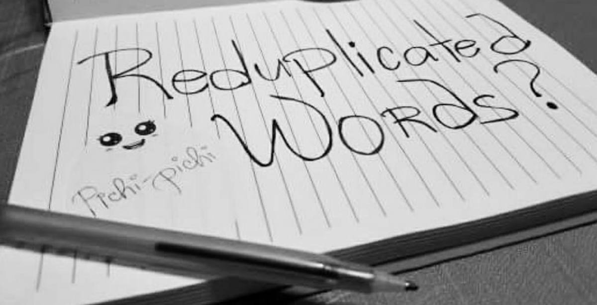 Listing 20 reduplicated Filipino words. Which ones you're familiar with?