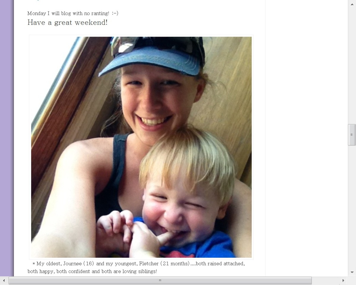"Oldest (Journee 16) and youngest (Fletcher 21 months) of 7 kids raised with attachment parenting. Site below says ""Children who are raised with attachment parenting grow up have lots of self confidence, and it also instills compassion and nurturing."""