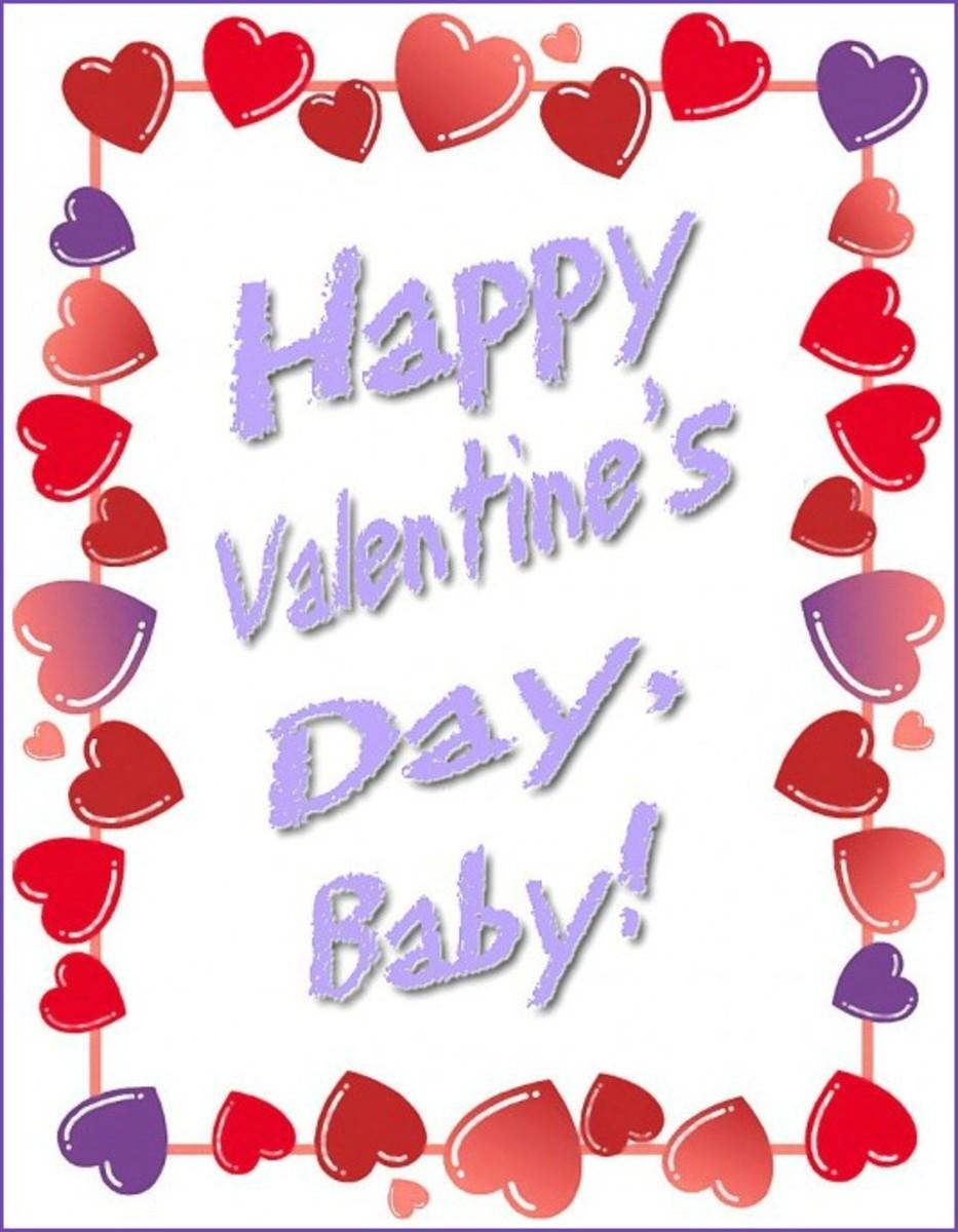 Happy Valentine's Day Baby!