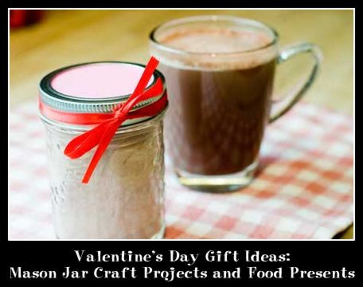 Valentine's Day Gift Ideas: Mason Jar Craft Projects and Food Presents