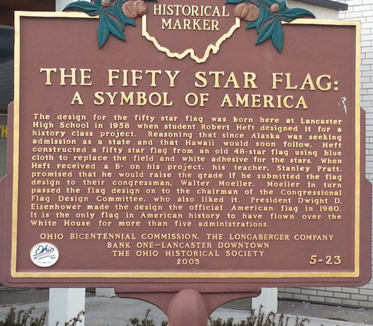 Robert Heft, a high school student, designed our 50 star flag.  Imagine, he only received a B- on the assignment.