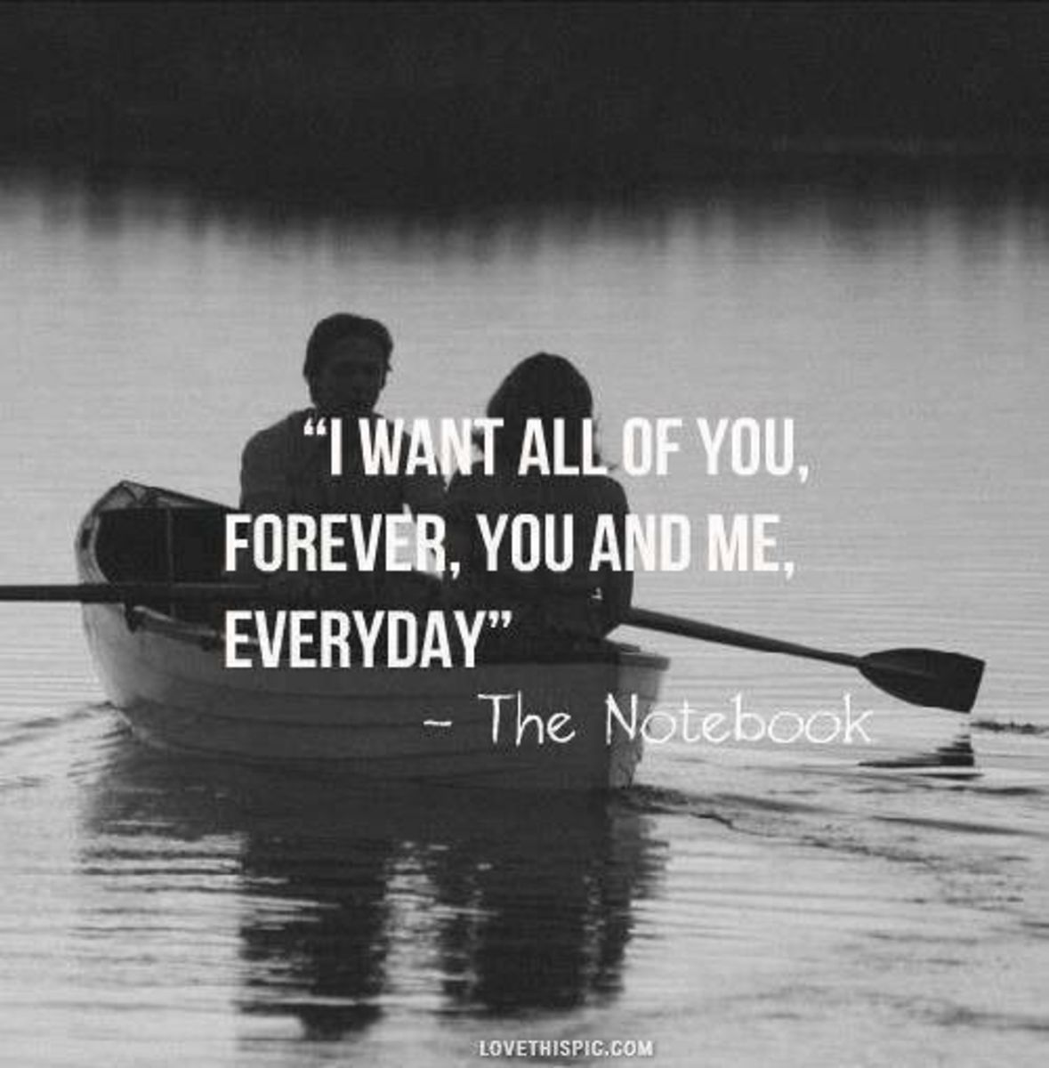 "Love quote from the book ""The Notebook"""