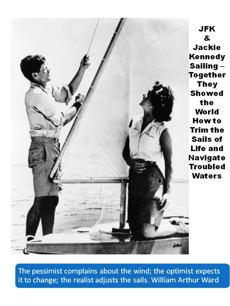 JFK and Jackie Kennedy in black and white photo out on a sailboat with JFK trimming the sail along with famous quotes about trimming the sails to navigate troubled waters