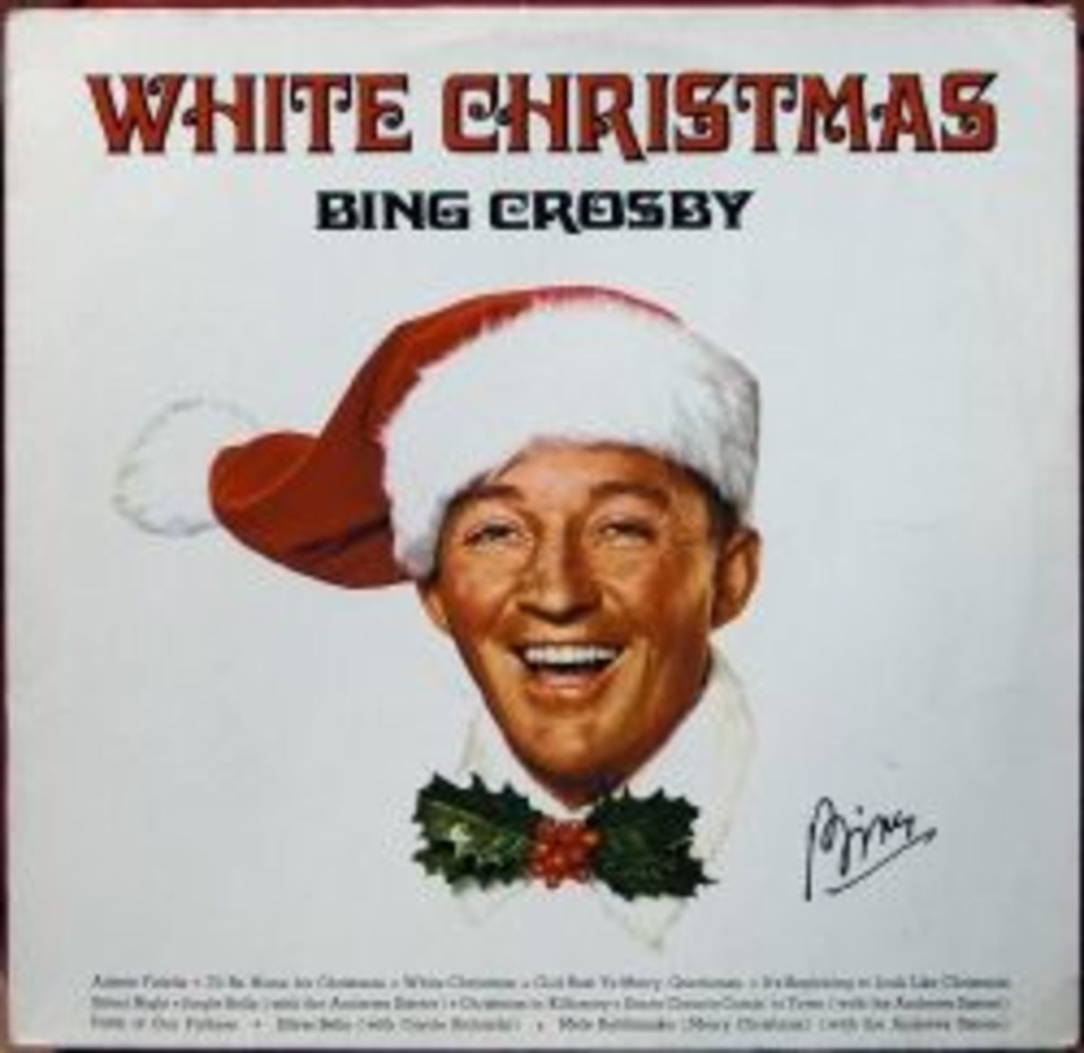 Bing Crosby's most famous Christmas album, White Christmas