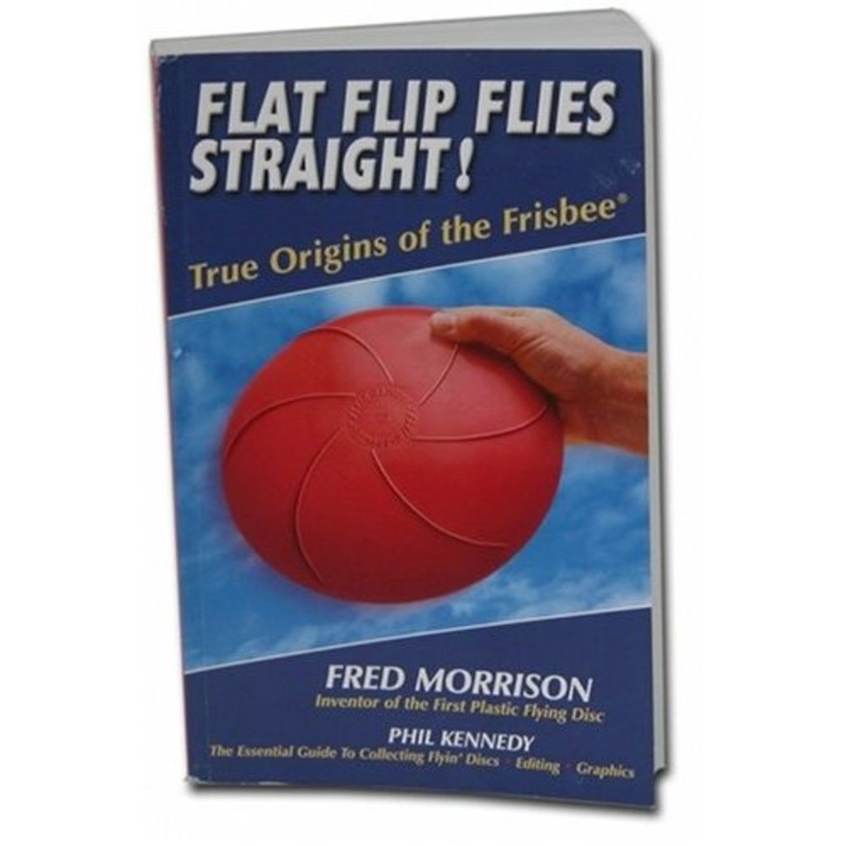 Flip Flat Flies Straight Frisbee Book