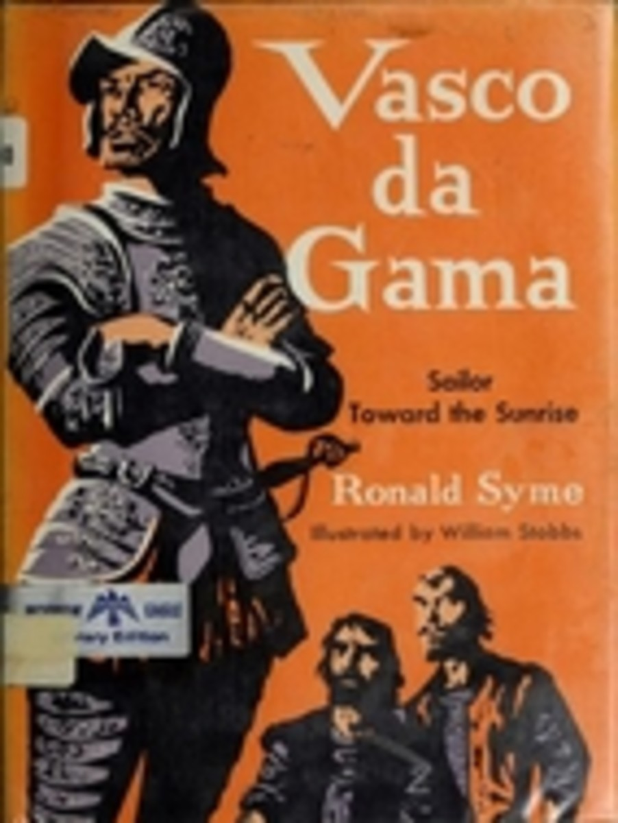 Vasco da Gama: Sailor Toward the Sunrise by Ronald Syme