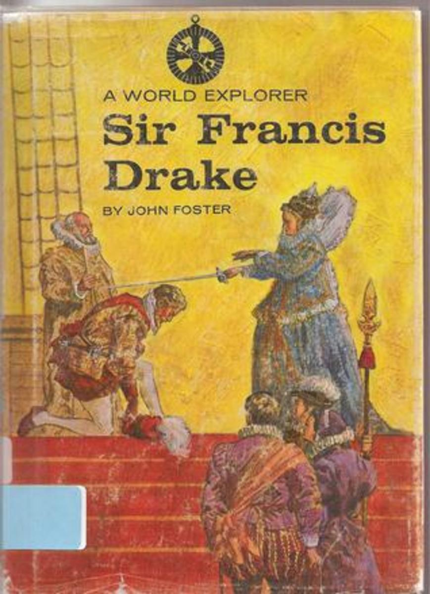 A World Explorer: Sir Francis Drake by John T. Foster