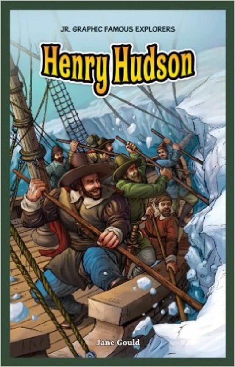 Henry Hudson (Jr. Graphic Famous Explorers) by Jane Gould
