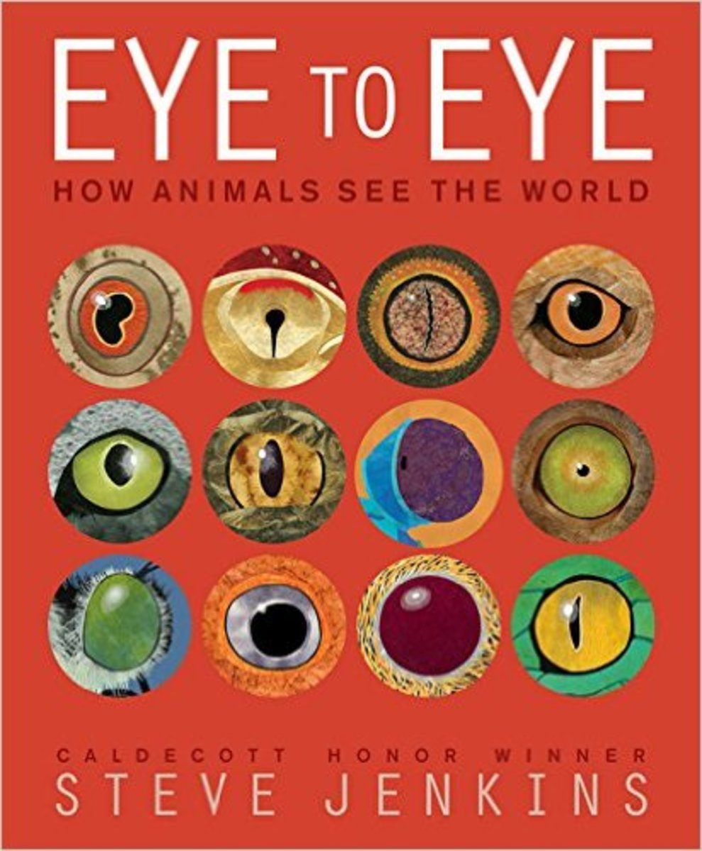 Eye to Eye: How Animals See The World by Steve Jenkins (Be sure to leave out the parts about evolution!)