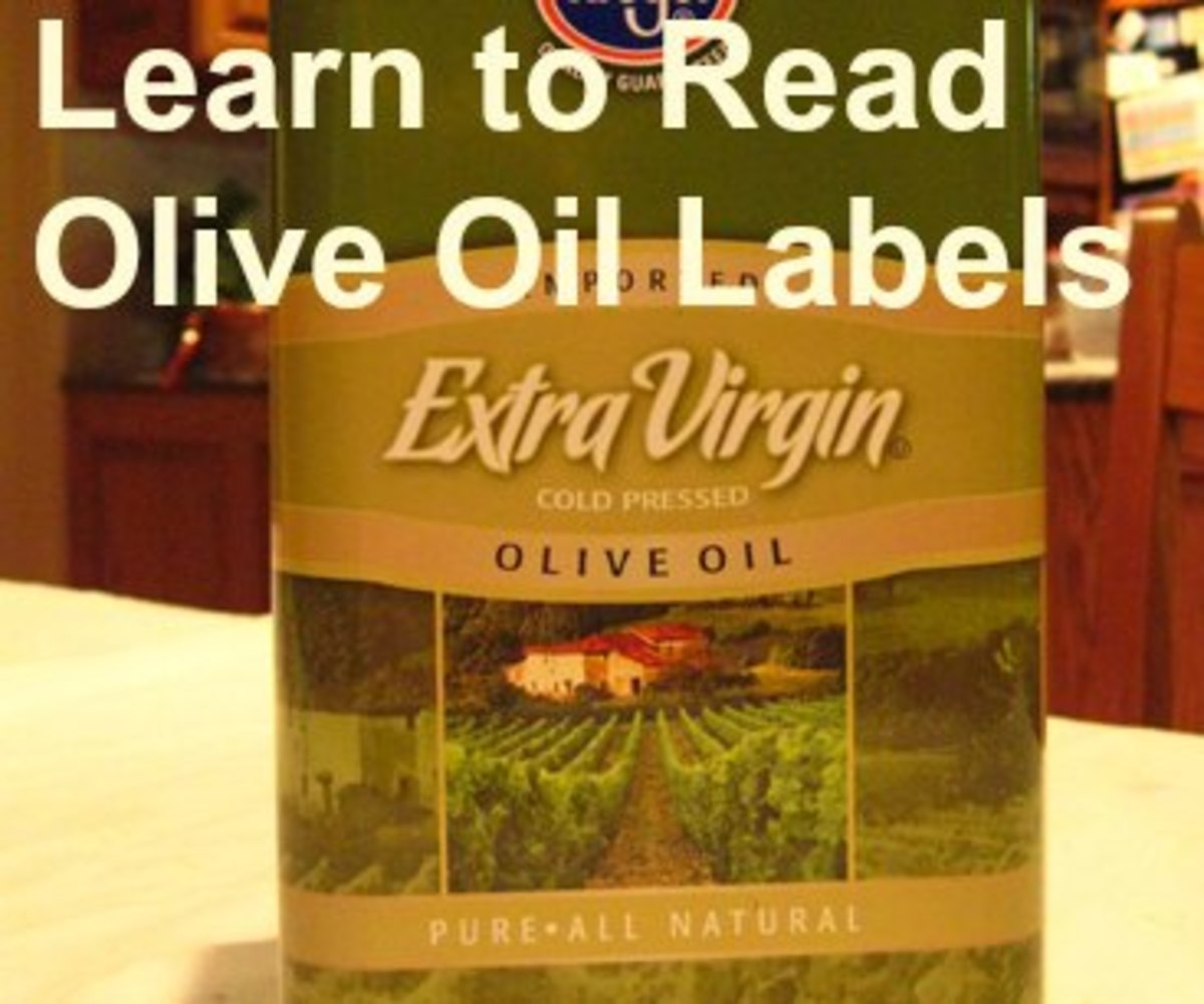 Learn to read your olive oil labels: they usually advertise the best qualities, like cold pressed and 100% natural.