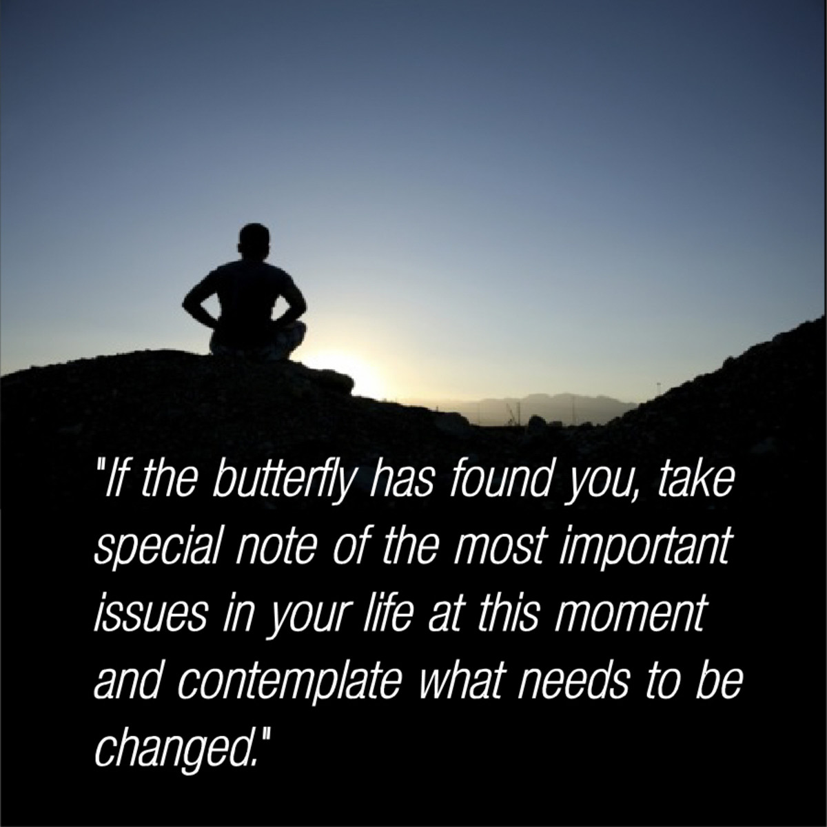 """Take special note of the issues in your life at this moment...."""